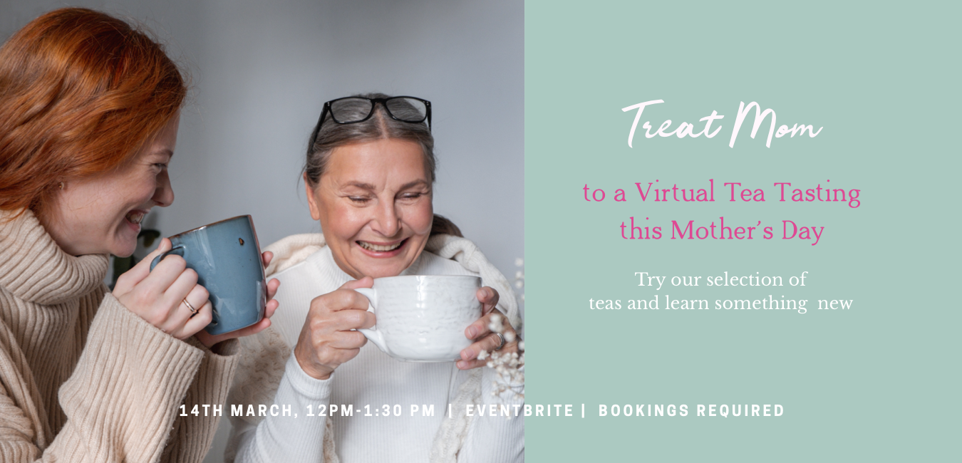 Mother''s Day Tea Tasting